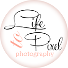 from Life to Pixel Photography